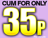 35p Phone Sex or Click For Cheaper Credit Card Chat